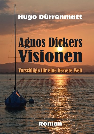Cover Agnos Dickers Visionen