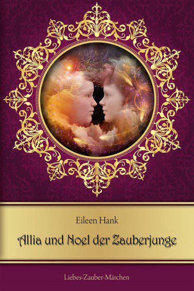 Cover Allia und Noel der Zauberjunge