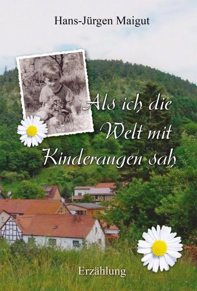 Cover Als ich die Welt mit Kinderaugen sah