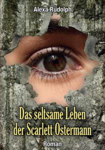 Cover Das seltsame Leben der Scarlett Ostermann