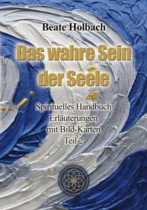 Cover Das wahre Sein der Seele Teil 2