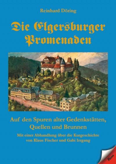 Cover Die Elgersburger Promenaden