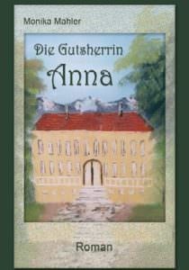 Cover Die Gutsherrin Anna