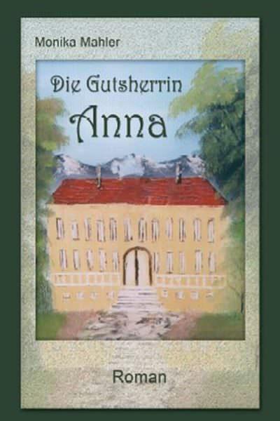 Cover Die Gutsherrin Anna