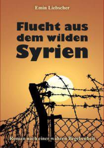 Cover Flucht aus dem wilden Syrien