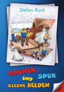 Cover Gauner, Spuk und kleine Helden