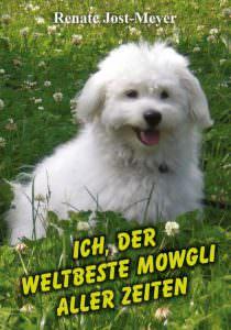 Cover Ich, der weltbeste Mowgli aller Zeiten