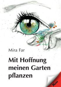 Cover Mit Hoffnung meinen Garten pflanzen