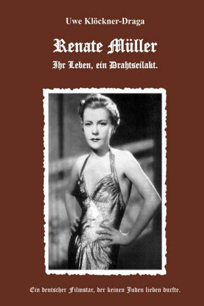 Cover Renate Müller Ihr Leben ein Drahtseilakt
