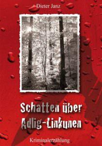 Cover Schatten über Adlig-Linkunen