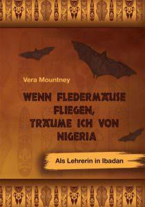 Cover Wenn Fledermäuse fliegen, träume ich von Nigeria