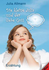 Cover Die kleine Julia und der liebe Gott