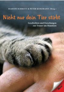 Kunzmann/Schmitt Nicht nur dein Tier stirbt